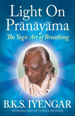 book: Light on Pranayama, B K S Iyengar